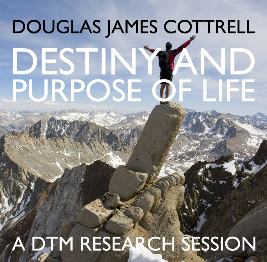 Destiny and the Purpose of Life Research Session