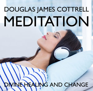Free Meditation: Divine Healing and Change