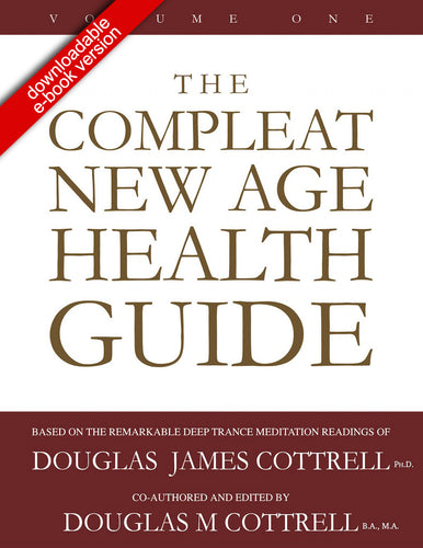 Compleat New Age Health Guide: Volume One (downloadable e-book version)