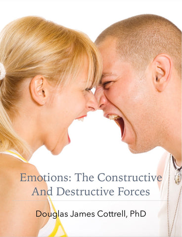 Emotions: The Constructive and Destructive Forces (ebook)