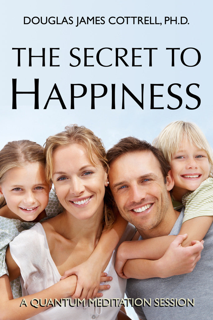 The Secret to Happiness (e-book)