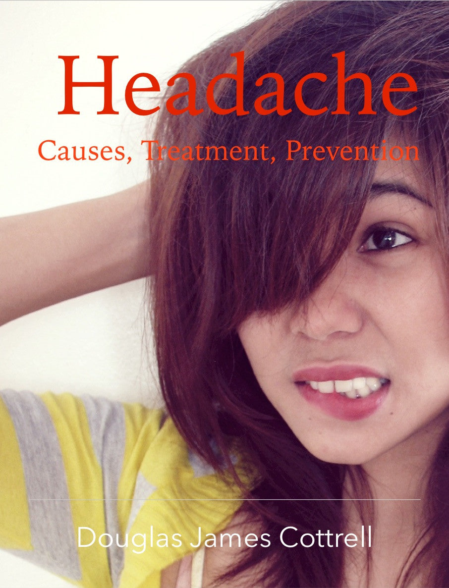 Headache: Causes, Treatment, Prevention (e-book)