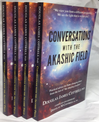 Conversations with the Akashic Field: Buy 3 Copies, Get 1 Free