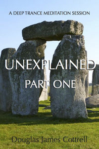 Unexplained: Part One (e-book)
