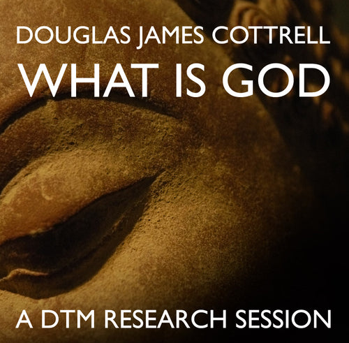 What is God Research Session