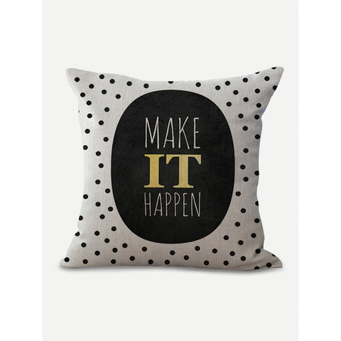 Make It Happen Print Pillow Cover - INspira Collection (45cm x 45cm)