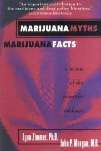 Marijuana Myths, Marijuana Facts: A Review of the Scientific Evidence