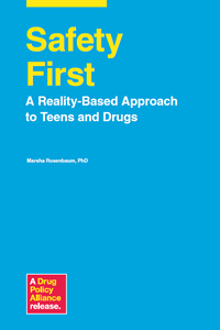Safety First: A Reality-Based Approach to Teens and Drugs