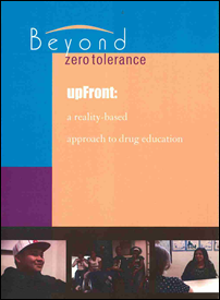 UpFront: A Reality-Based Approach to Drug Education