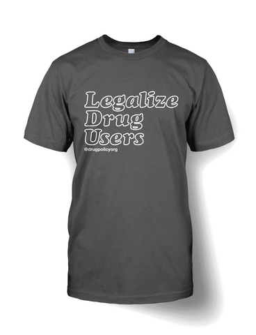 Legalize Drug Users Unisex Tee Shirt