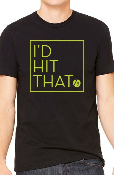 I'd Hit That™ - Men's Tee