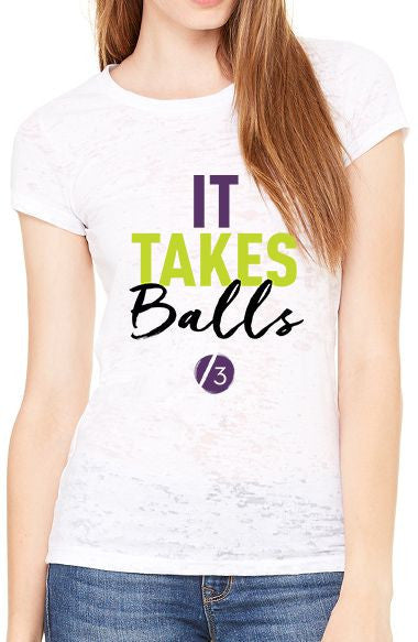 It Takes Balls™ - Women's Burnout Tee
