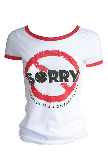 Sorry NOT Sorry™ - Women's Ringer Tee
