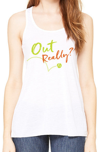 Out Really?™ - Women's Tank
