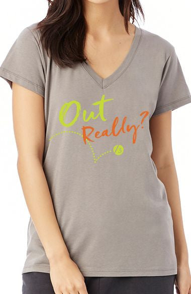 Out Really?™ - Women's V-Neck Tee