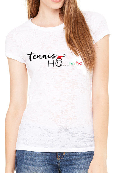 Tennis Ho...Ho Ho™ - Women's Burnout Tee
