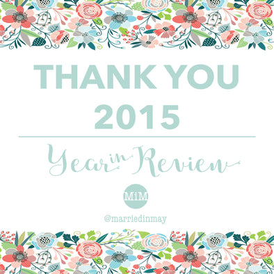 Thank You 2015! | Year In Review