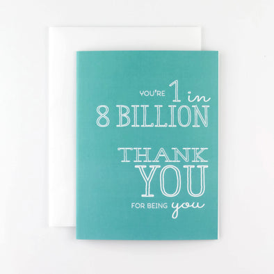 1 IN 8 BILLION CARD