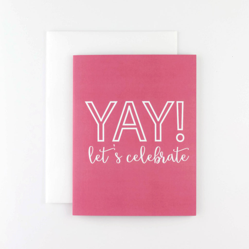 Yay! Let's Celebrate Card