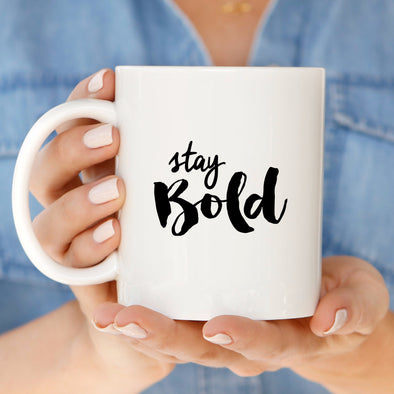 Stay Bold Coffee Mug by Paper Berry Press