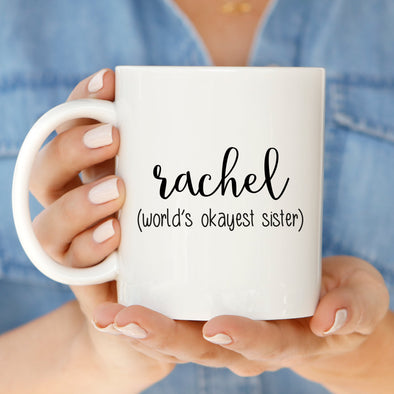 Okayest Sister Mug by Paper Berry Press