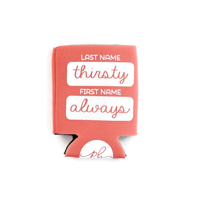 Thirsty Always Can Cooler (Coral) by Paper Berry Press