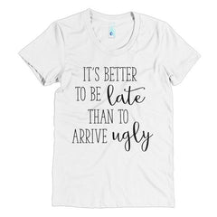 BETTER TO BE LATE TEE