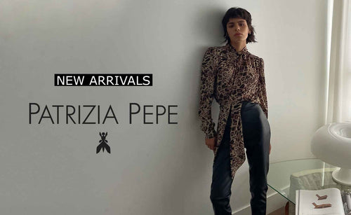 Patrizia Pepe New Arrivals NOW in Boutique.