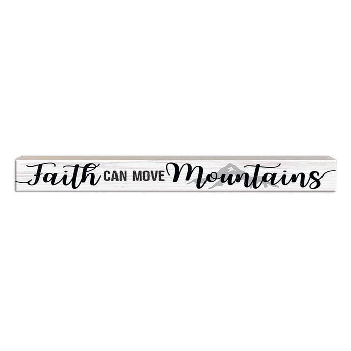 Faith Can Move Mountains | Wood Sign