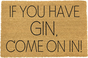 If You Have Gin, Come On In! Doormat TYPO-GINCOMEIN