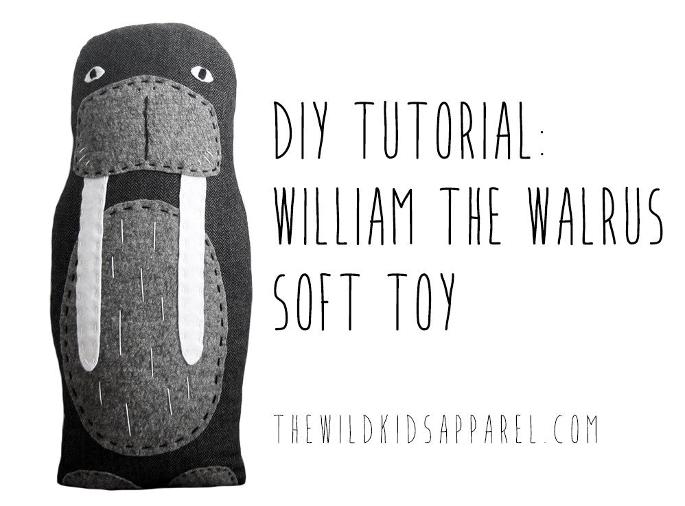 DIY Tutorial - Make Your Own William the Walrus Soft Toy