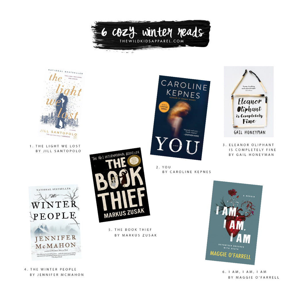 6 Cozy Winter Reads - The perfect novels to get you through till spring - thewildkidsapparel.com