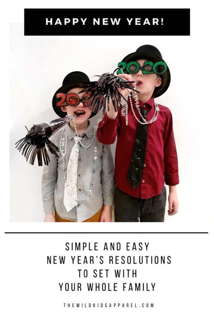 Simple, Easy New Year's Resolutions To Set With Your Whole Family - thewildkidsapparel.com