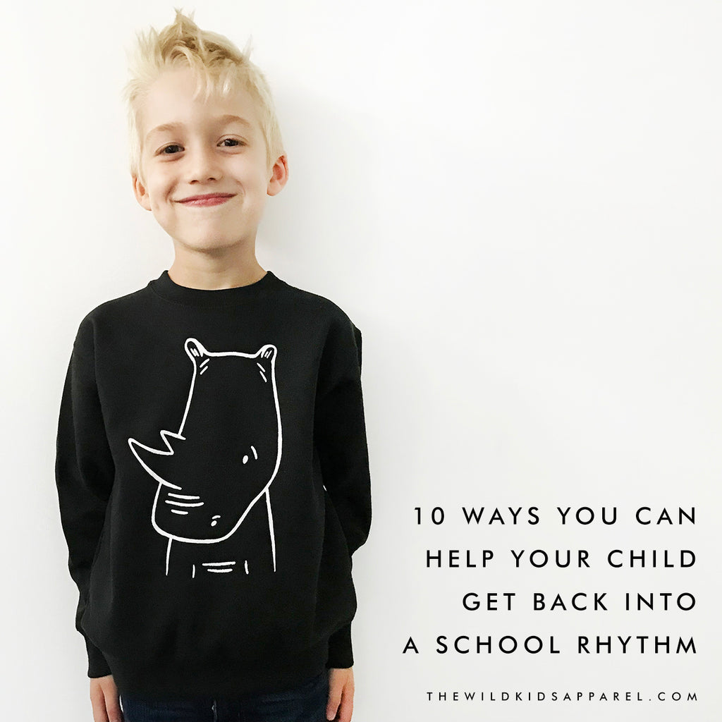 10 Ways You Can Help Your Child Get Back Into A School Rhythm