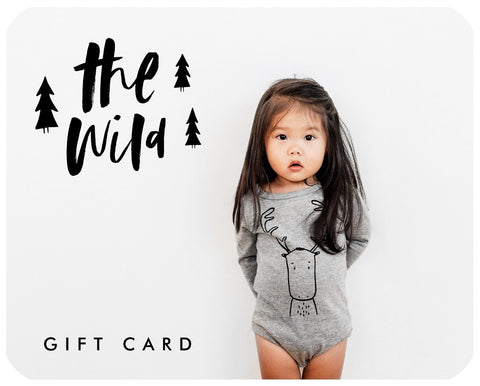 The Wild Gift Card - thewildkidsapparel.com