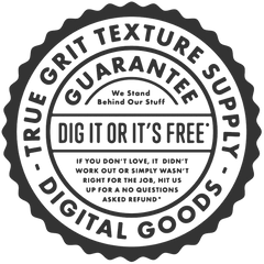 THE DIG IT OR ITS FREE GUARANTEE – True Grit Texture Supply