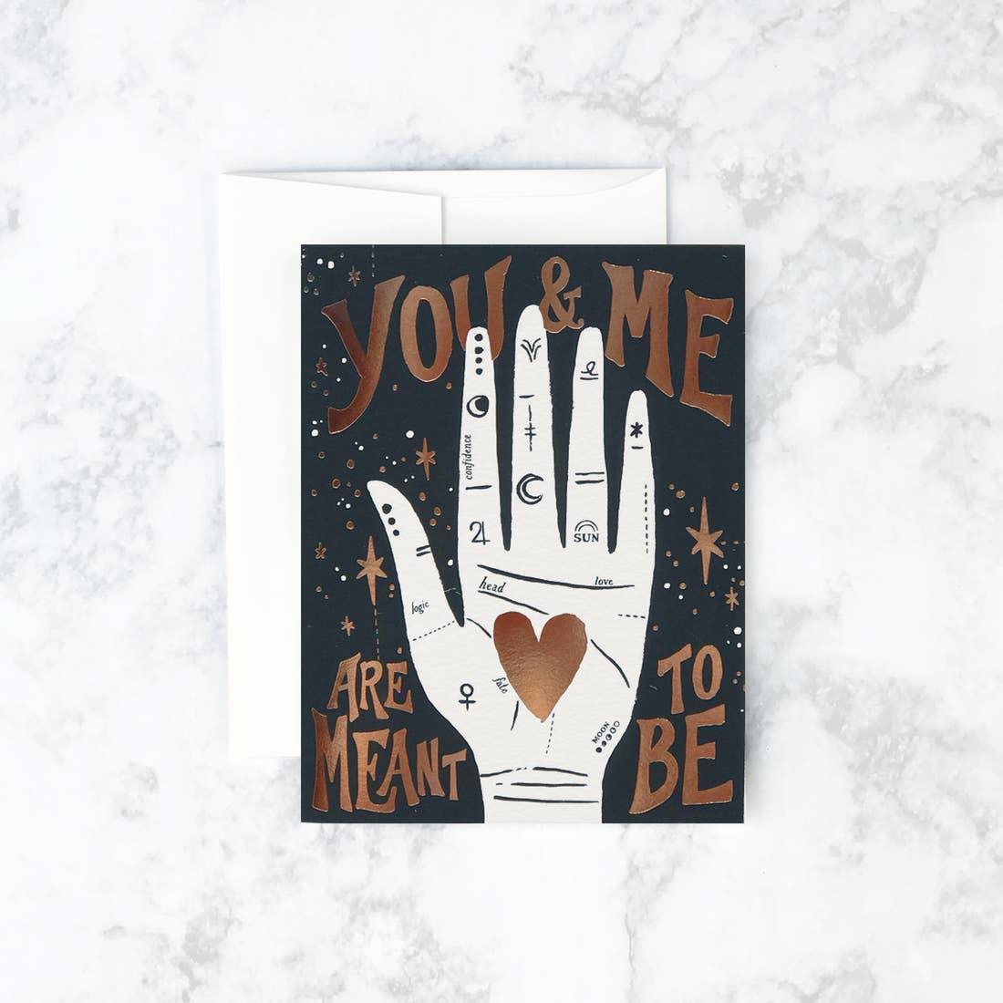 You And Me Meant To Be Card