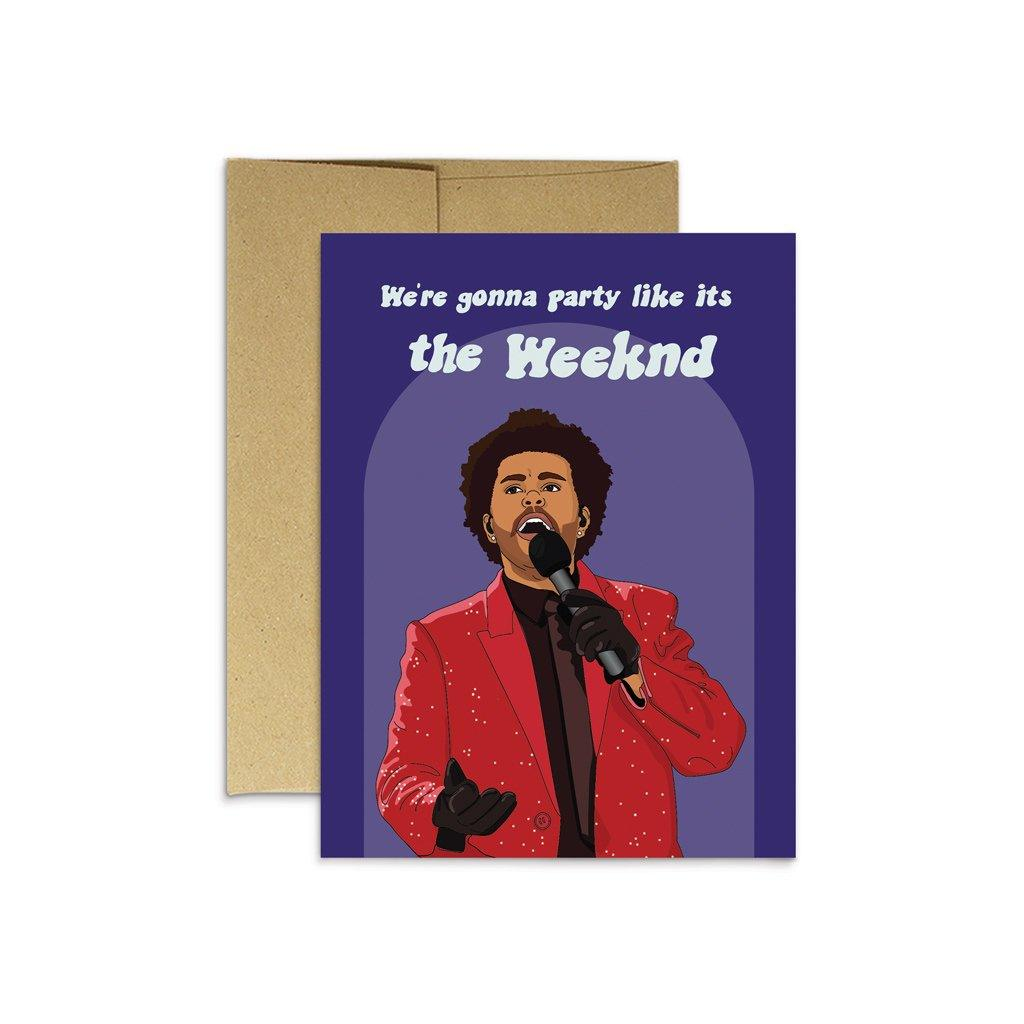 'Party Like It's The Weekend' Card