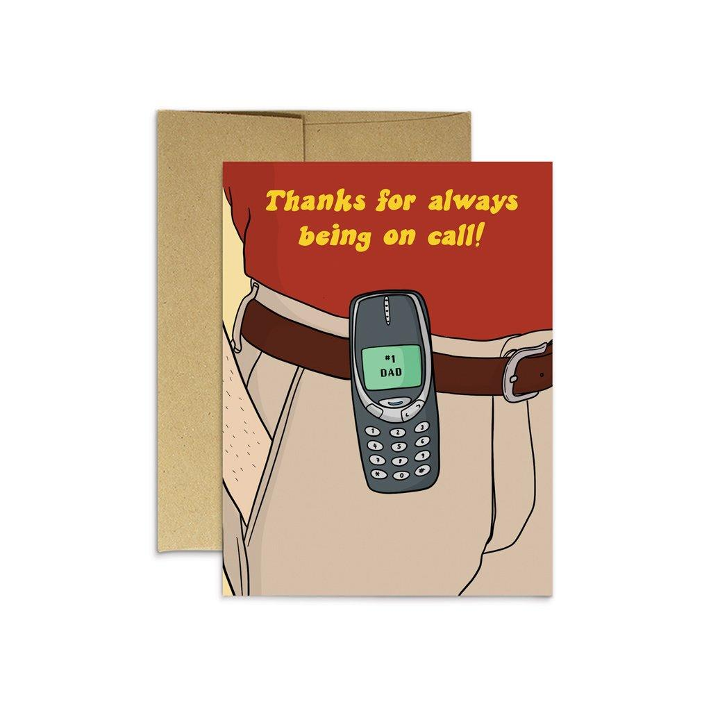 Dad 'Thanks For Being On Call' Card