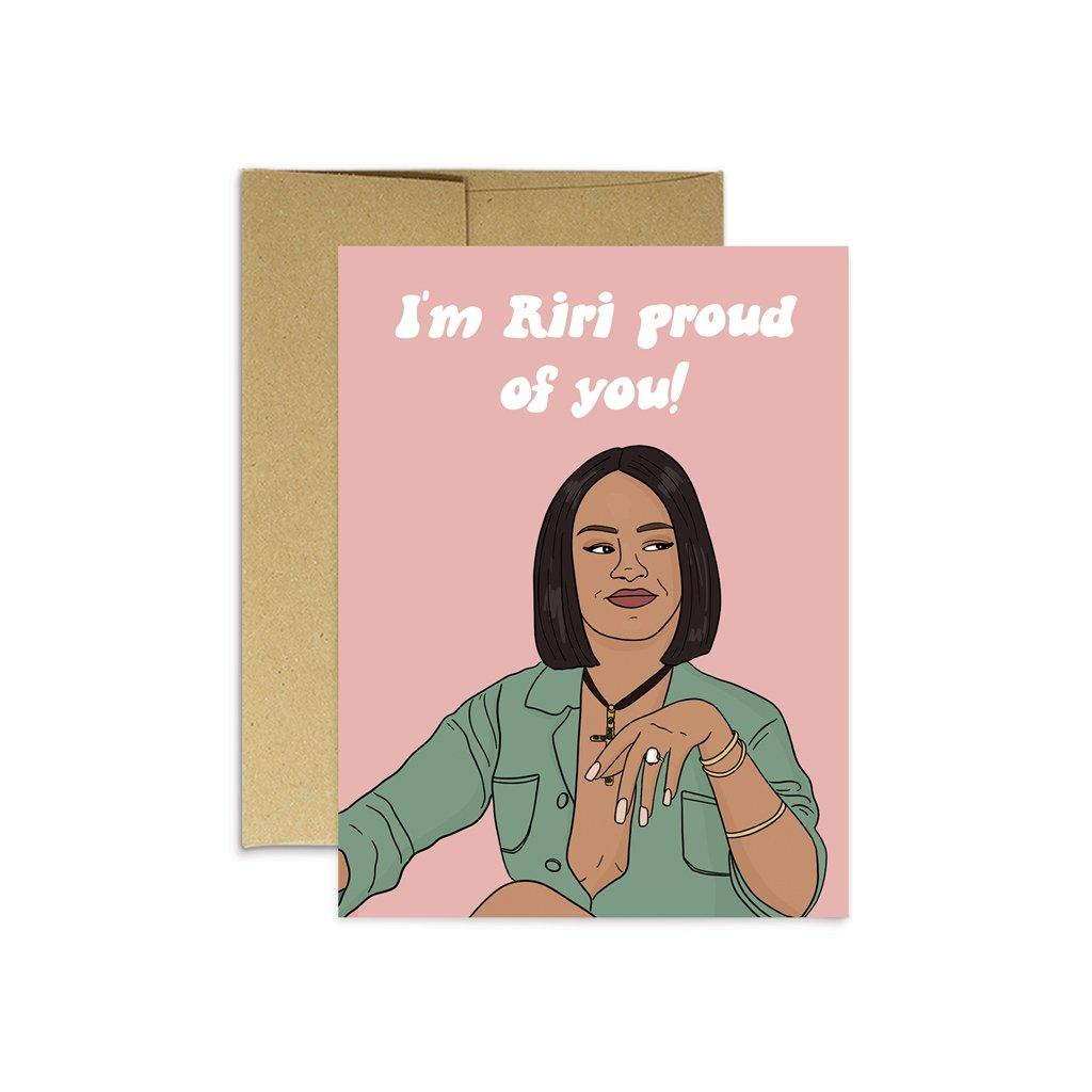 'Riri Proud Of You' Card