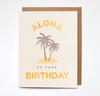 Aloha On Your Birthday Card