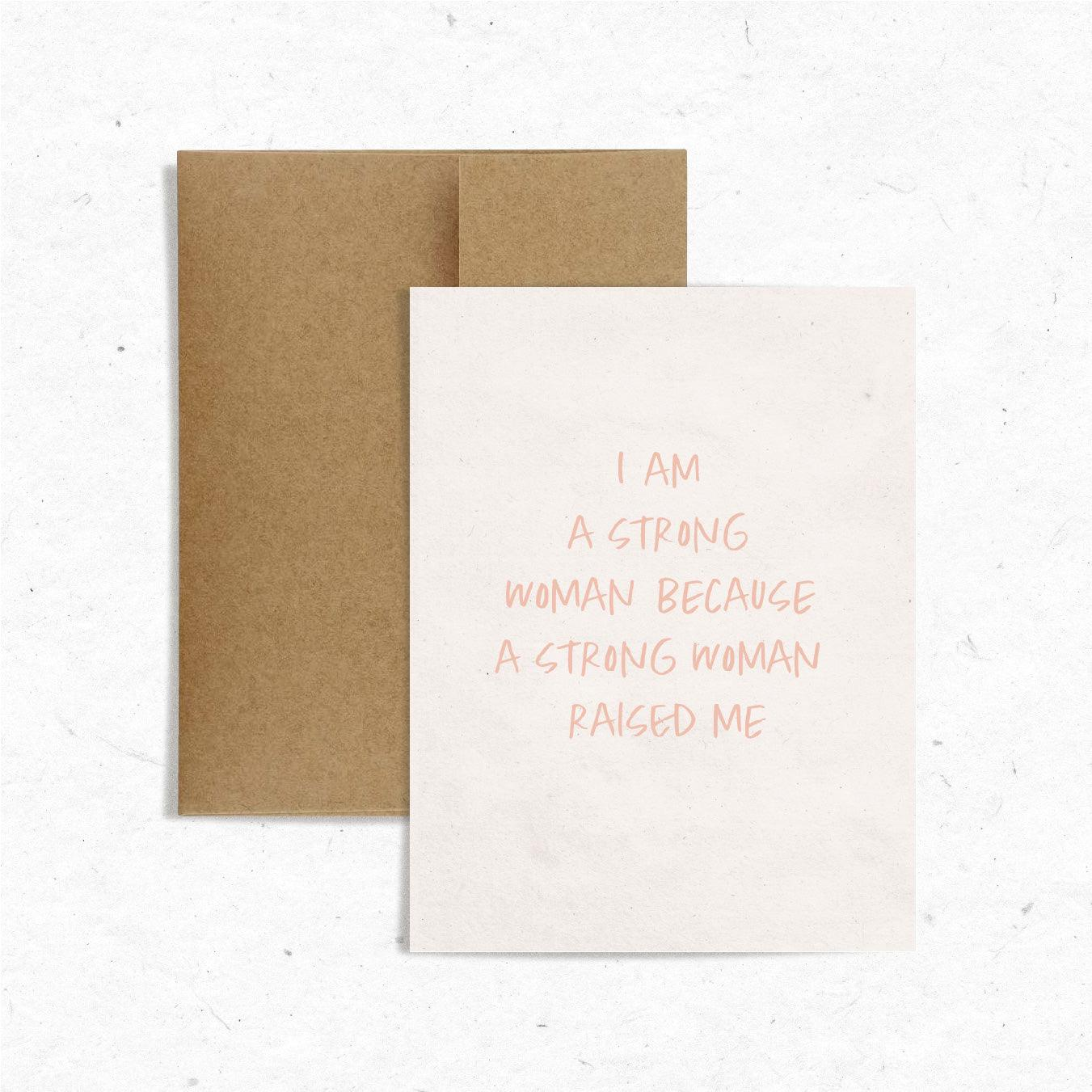 I Am A Strong Woman Card