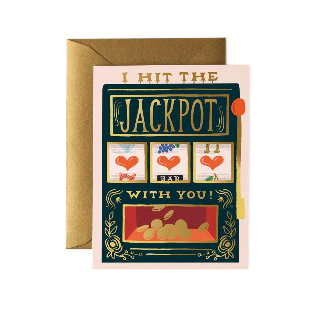 I Hit The Jackpot With You Card
