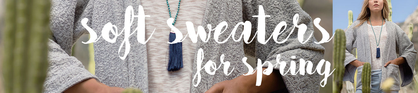Soft Sweaters for Spring