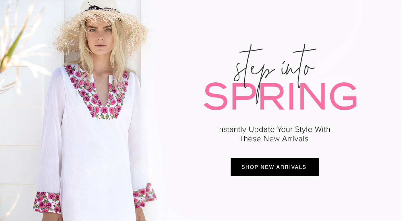 Step into Spring | Instantly Update YOur Style WIth These New Arrivals