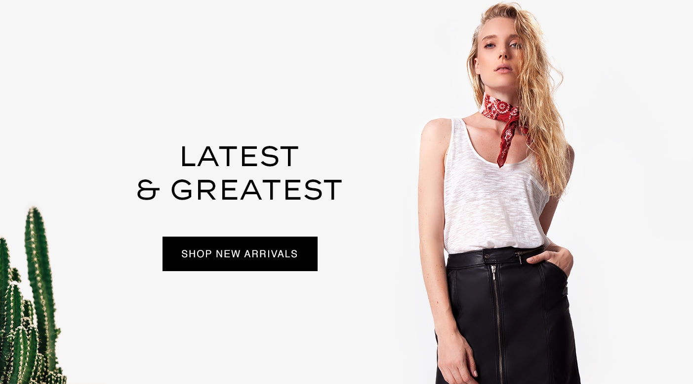 Lates & Greatest | Shop New Arrivals