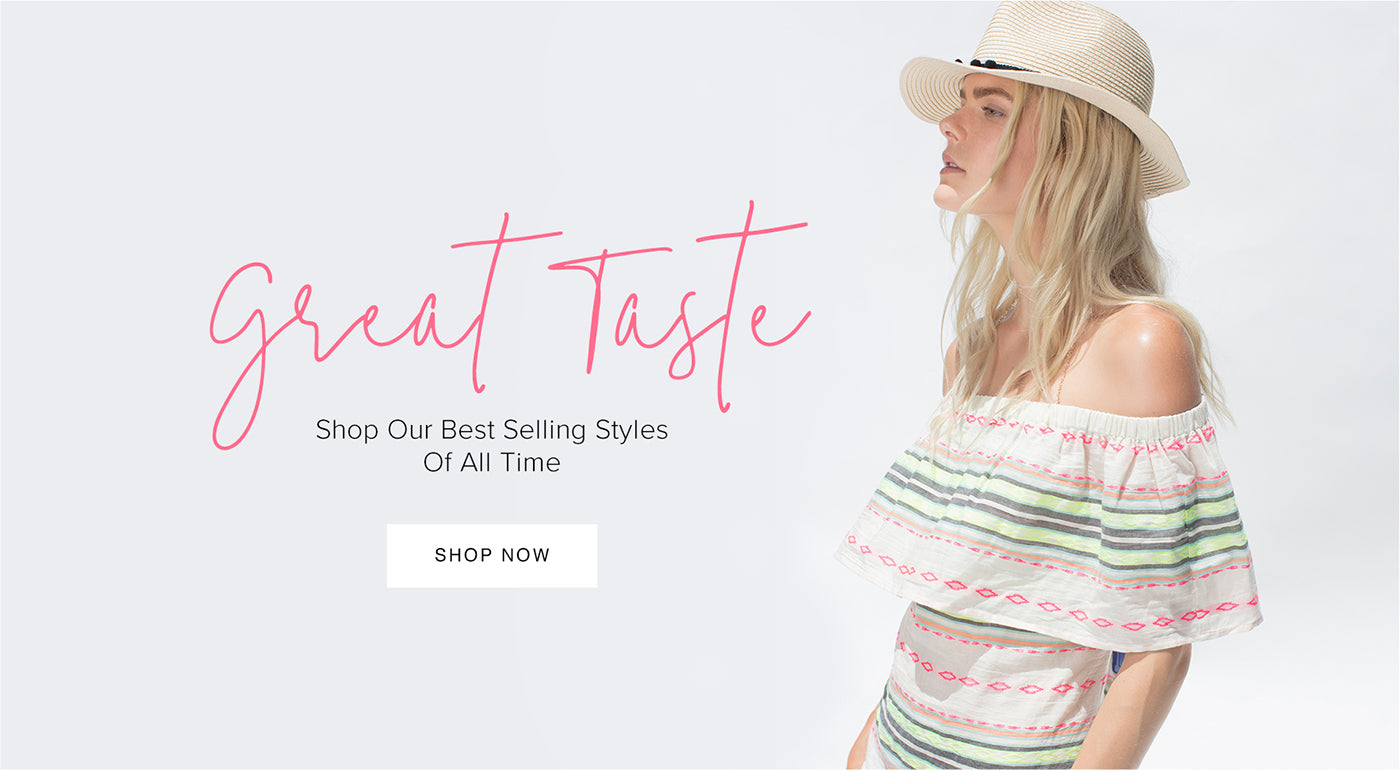 Great Taste Shop Our Best Selling Styles of All Time | Shop Now