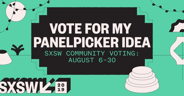 Vote Convectium for Blazing Beyond the Basics Discussion for SXSW 2019!