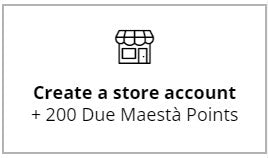 Due Maestà Rewards
