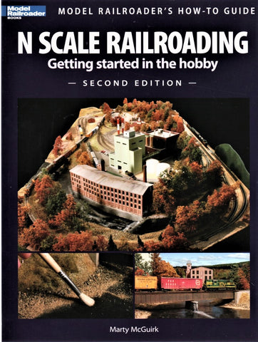 Kalmbach 12428 Model Railroader's N Scale Railroading 2nd Edition by Martin McGuirk